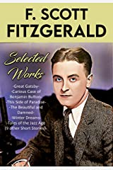 The F. Scott Fitzgerald Collection Kindle Edition