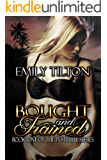 Bought and Trained (The Institute Series Book 1)