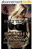 Bought and Trained (The Institute Series Book 1) (English Edition)