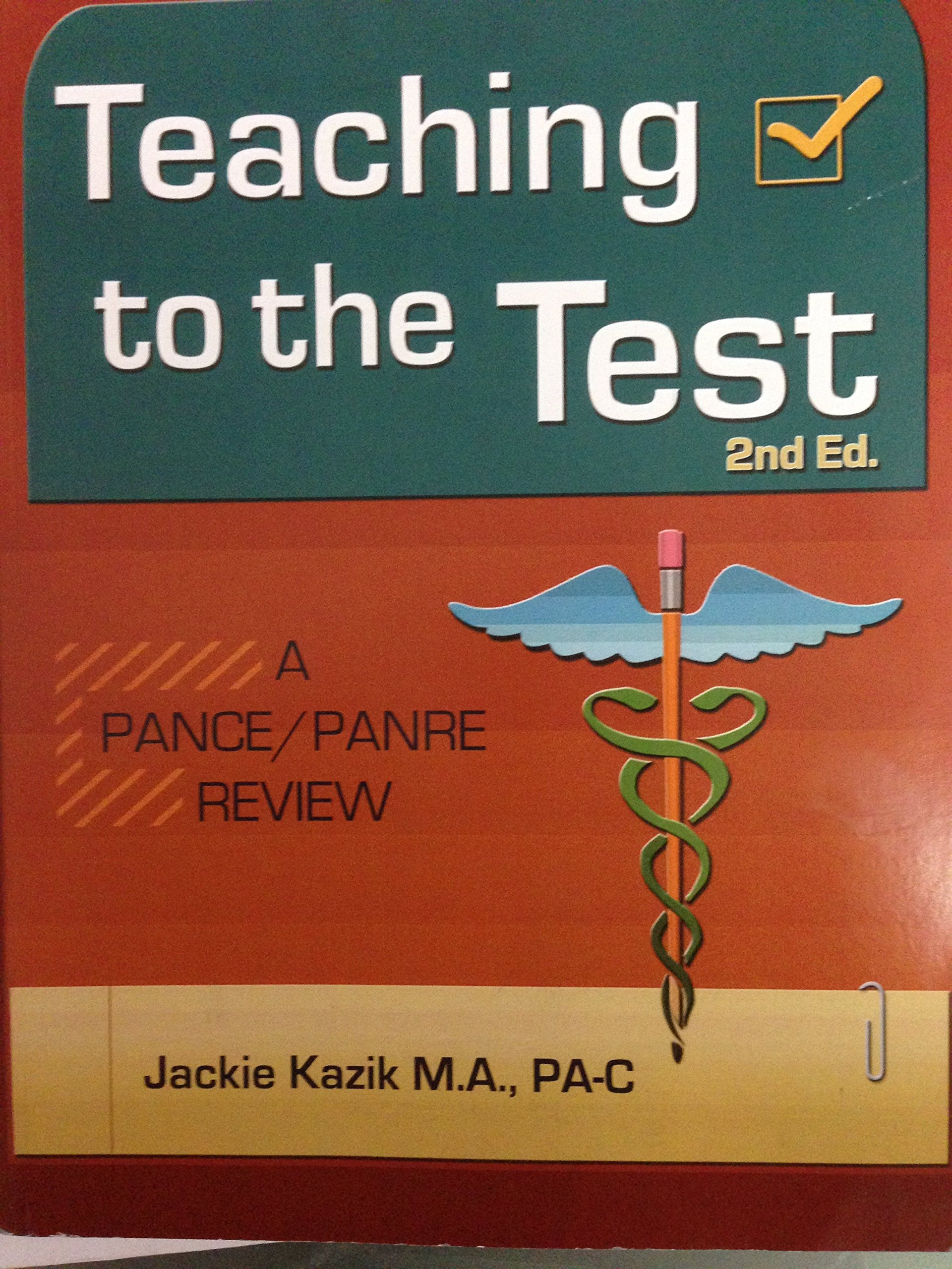 Teaching to the Test: 3rd Edition
