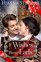 If Wishes Were Earls Kindle Edition