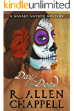 Day of the Dead: A Navajo Nation Mystery