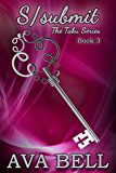S/submit (The Tabu Series Book 3)