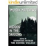 Hidden in the Shadows: An unforgettable heart-wrenching World War 2 historical novel (Untold WW2 Stories Book 2)