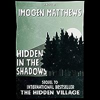 Hidden in the Shadows: An unforgettable WW2 novel (Untold WW2 Stories) (English Edition)
