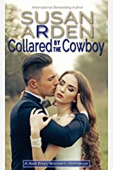 Collared By The Cowboy (Bad Boys Western Romance Book 4) Kindle Edition