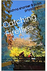 Catching Fireflies Kindle Edition