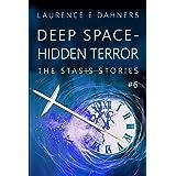 Deep Space - Hidden Terror (The Stasis Stories #6)