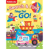 My First Search & Find: Things That Go!-A Perfect, Fun-Filled Way to Introduce Children to Vehicles and What they Do (My…