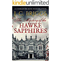 The Mystery of the Hawke Sapphires (Charles Dickens Investigations Book 7)