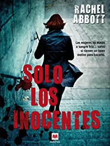 Solo los inocentes (Mistery Plus) (Spanish Edition)