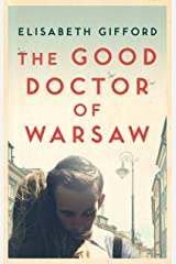 The Good Doctor of Warsaw Paperback
