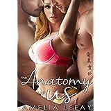 The Anatomy of Us (WJM Book 2)