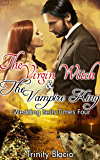 The Virgin Witch and The Vampire King:  Book One: Wedding Bells Times Four