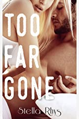 Too Far Gone (In Too Deep Book 2) Kindle Edition