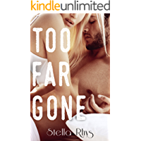 Too Far Gone (In Too Deep Book 2)