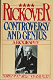 Rickover: Controversy and Genius: A Biography