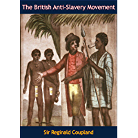The British Anti-Slavery Movement