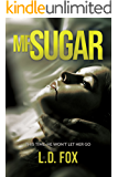 Mr. Sugar: A gripping psychological thriller with a disturbingly dark twist
