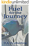 Fuel for the Journey