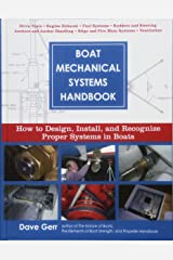 Boat Mechanical Systems Handbook: How to Design, Install, and Recognize Proper Systems in Boats Hardcover