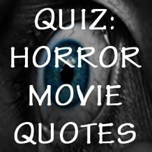 Horror Movie Quotes Quiz