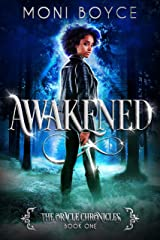 Awakened (The Oracle Chronicles Book 1) Kindle Edition