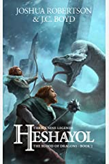 Heshayol (The Blood of Dragons Book 2) Kindle Edition