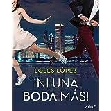 Ni una boda más (Spanish Edition)