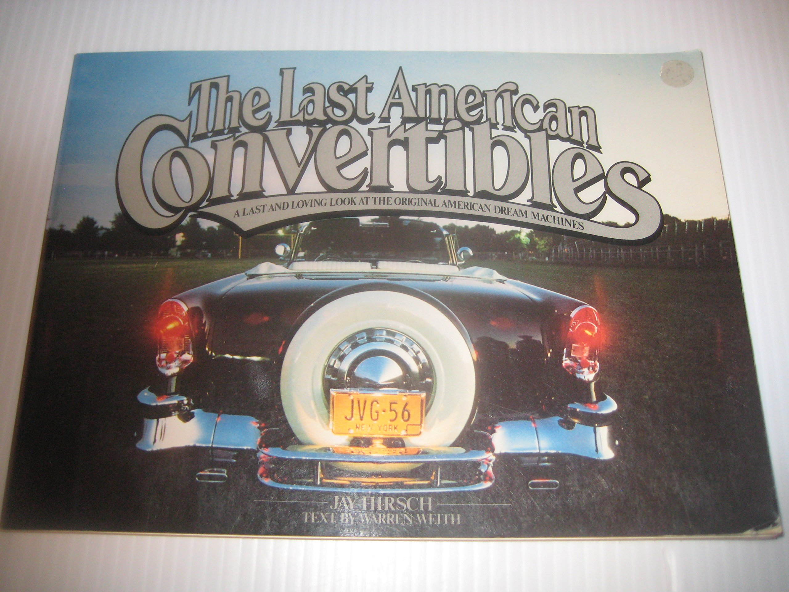 The Last American Convertibles, Hirsch, Jay