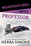 Misadventures with a Professor (Misadventures Book 15)