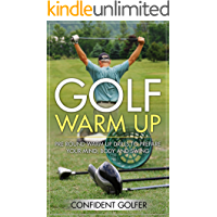 GOLF WARM UP: Pre Round Warm Up Drills To Get Your Mind, Body and Swing Ready (Golf Instruction, Golf Lessons, Golf Tips)