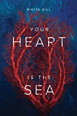 Your Heart Is The Sea Kindle Edition