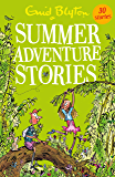 Summer Adventure Stories: Contains 25 classic tales (Bumper Short Story Collections Book 30)