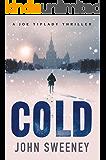 Cold (A Joe Tiplady Thriller Book 1)