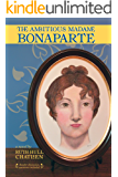 The Ambitious Madame Bonaparte