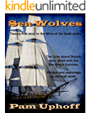 Sea Wolves (Wine of the Gods Book 21)