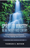 Spirit-Led Ministry in the Twenty-First Century Revised and Updated Edition: Spirit-Empowered Preaching, Teaching…