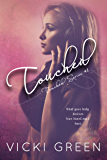 Touched (Touched Series #1)