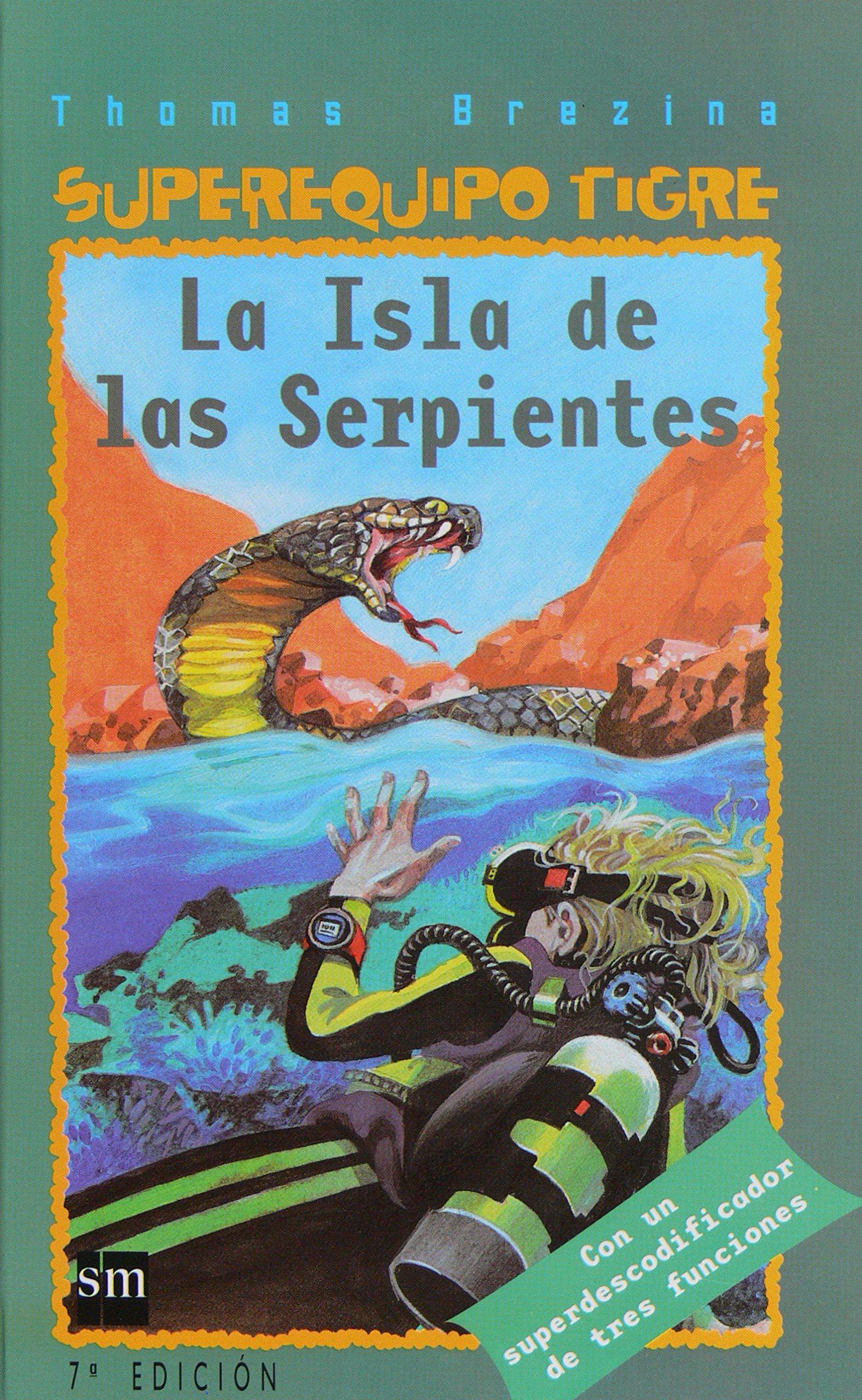 La isla de las serpientes/ Snake Island (Spanish Edition) ebook