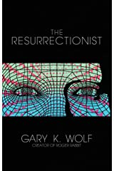 The Resurrectionist Kindle Edition