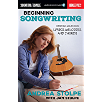 Beginning Songwriting: Writing Your Own Lyrics, Melodies, and Chords book cover