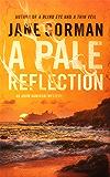 A Pale Reflection: Book 5 in the Adam Kaminski Mystery Series
