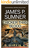 Thicker Than Blood - Adrian Hell #7 (Adrian Hell Series)