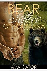 Bear Shifters of Louisiana Kindle Edition