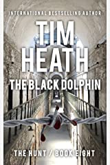 The Black Dolphin (The Hunt Book 8) Kindle Edition