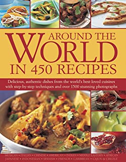 The around the world cookbook over 350 authentic recipes from the around the world in 450 recipes forumfinder Choice Image