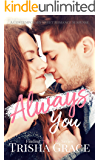 Always You: A Contemporary Sweet Romance Mystery (Finding Home Book 2)