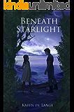 Beneath Starlight (The Risharri Empire Book 1)