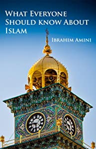 What Everyone Should Know About Islam